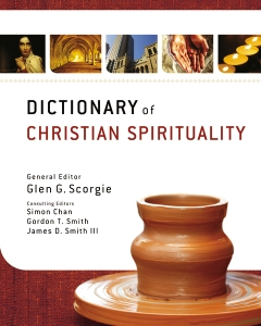 Scorgie (ed.), Dictionary of Christian Spirituality