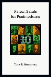 Armstrong, Patron Saints for Postmoderns